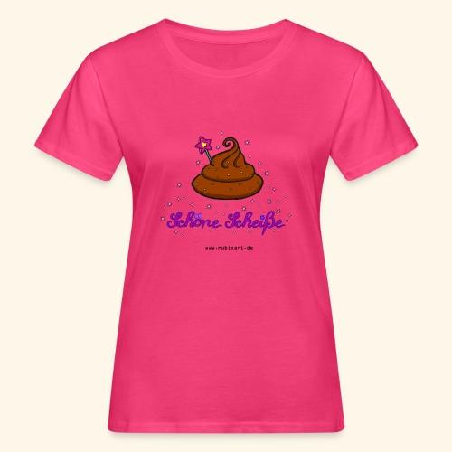 Schöne Scheiße Kacke - Frauen Bio-T-Shirt