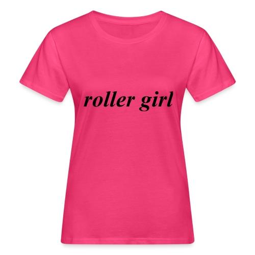 roller girl ♥ - Ekologisk T-shirt dam