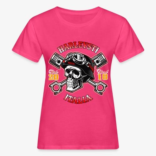 Harleysti Italia - Teschio e pistoni - Ride Hard - T-shirt ecologica da donna