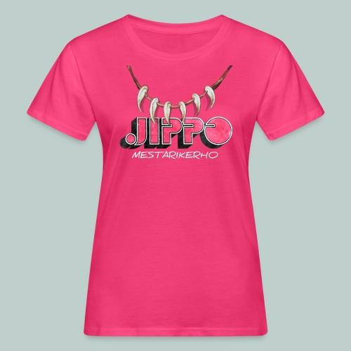 jippomestari_pink - Naisten luonnonmukainen t-paita