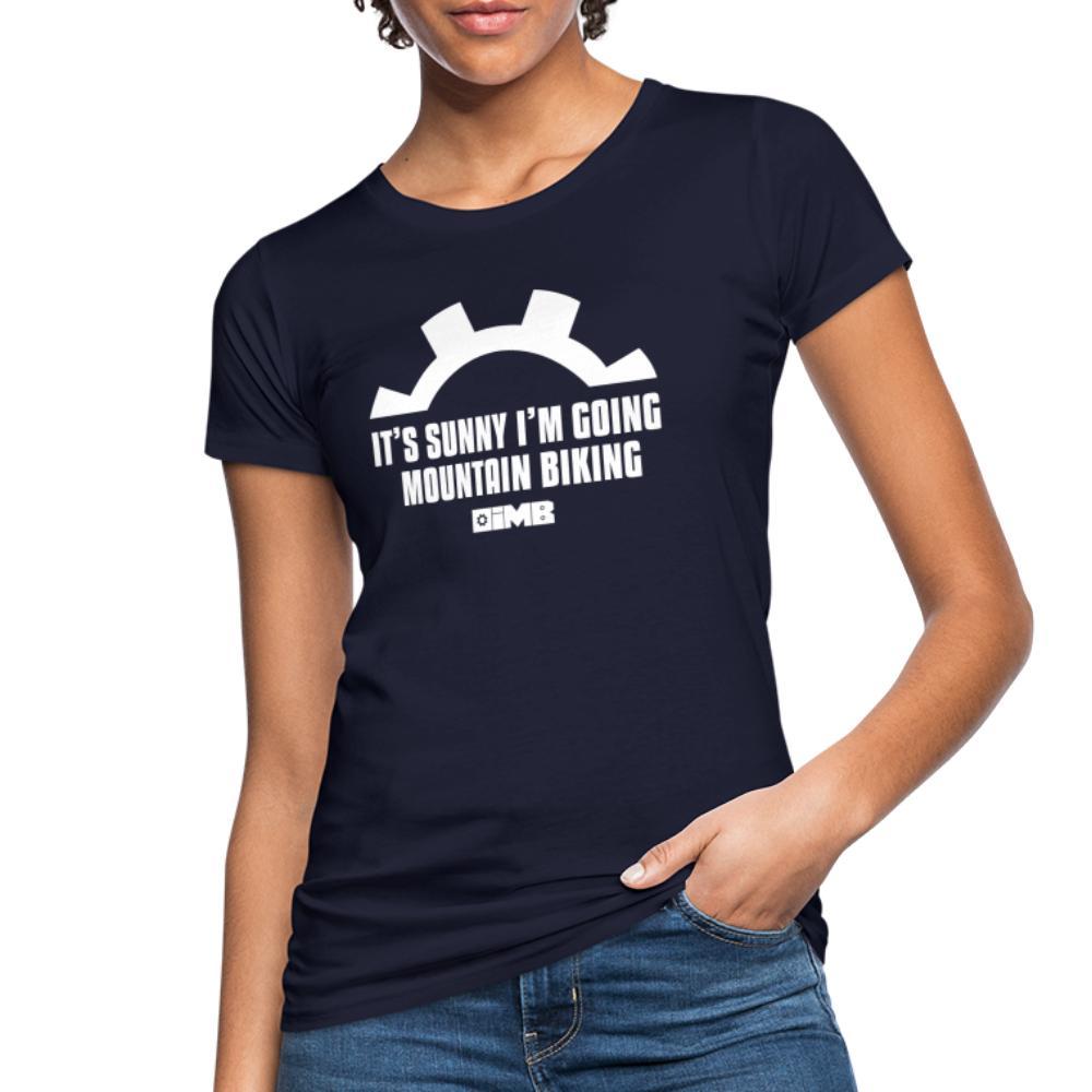 It's Sunny I'm Going Mountain Biking - Women's Organic T-Shirt - navy