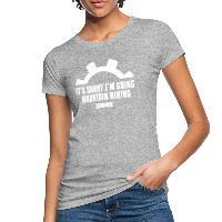 It's Sunny I'm Going Mountain Biking - Women's Organic T-Shirt heather grey