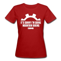 It's Sunny I'm Going Mountain Biking - Women's Organic T-Shirt - dark red