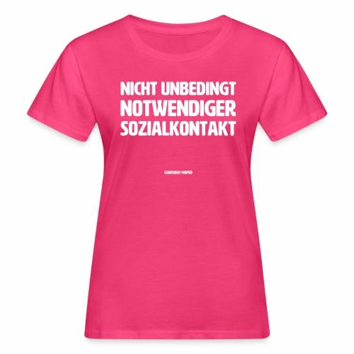 Sozialkontakt - Frauen Bio-T-Shirt