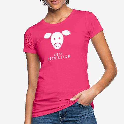 Antispeciesism Single Edition – Pig - Frauen Bio-T-Shirt