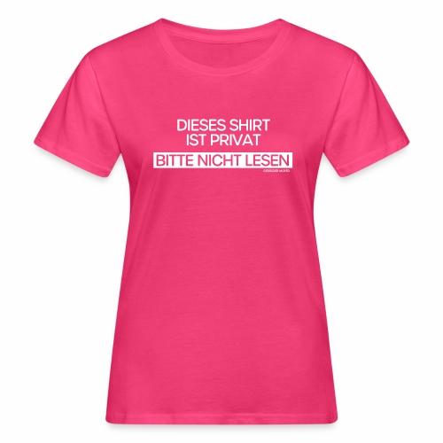 Privat - Frauen Bio-T-Shirt