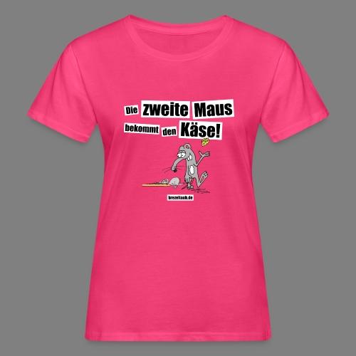 Die zweite Maus - Frauen Bio-T-Shirt