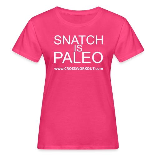 CW SnatchIs v11k - Frauen Bio-T-Shirt