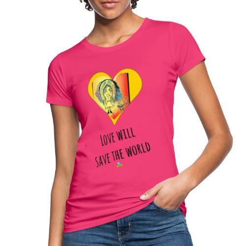 Love will save the world - T-shirt ecologica da donna