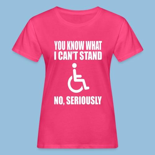 Can tstand1 - Vrouwen Bio-T-shirt