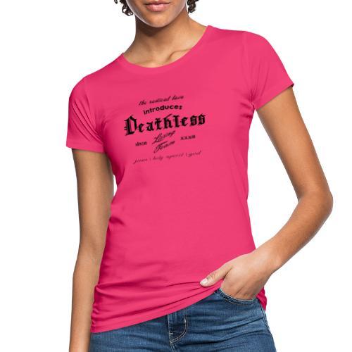 deathless living team schwarz - Frauen Bio-T-Shirt