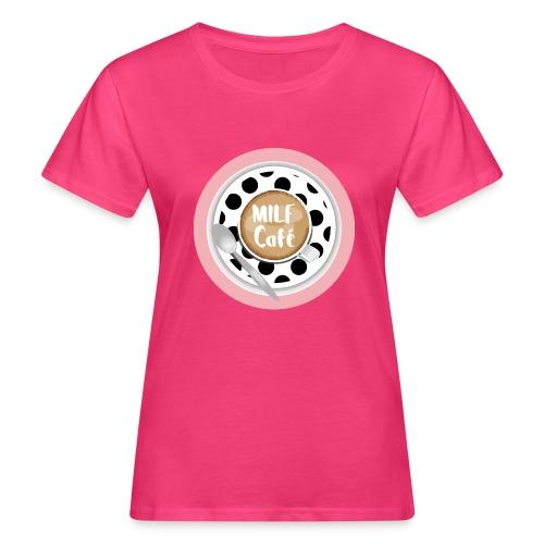 Milfcafé - MILF Logo Instagram Blogger Musthave - Frauen Bio-T-Shirt