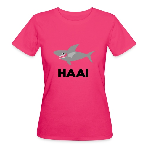haai hallo hoi - Vrouwen Bio-T-shirt