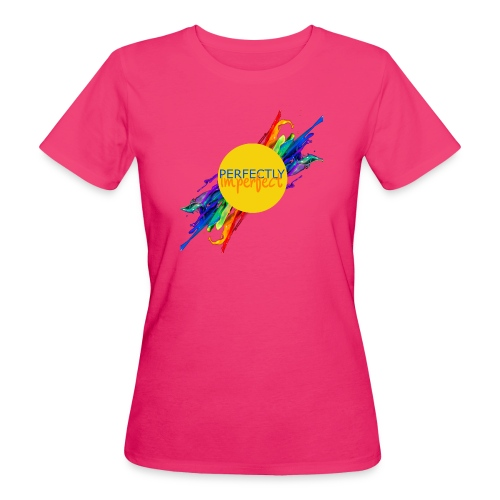Perfectly Imperfect - Women's Organic T-Shirt