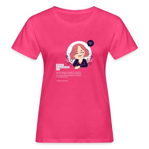 Maman d'un enfant diabétique - T-shirt bio Femme