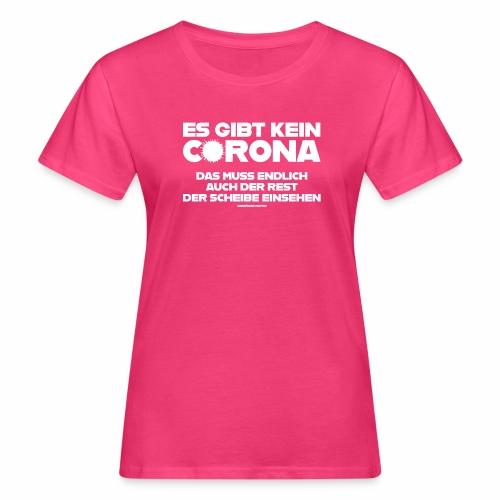 Kein Corona - Frauen Bio-T-Shirt