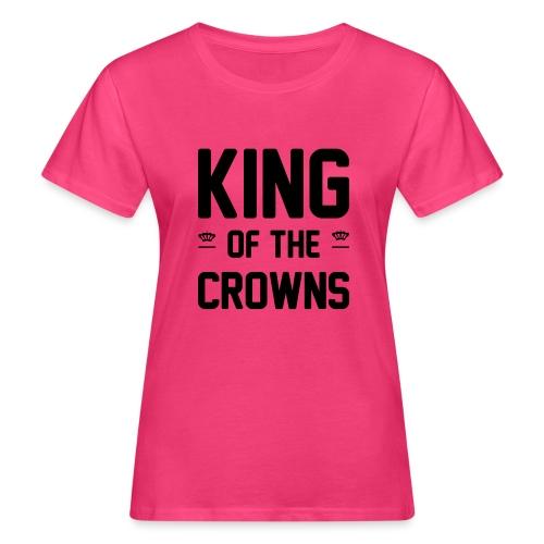 King of the crowns - Vrouwen Bio-T-shirt