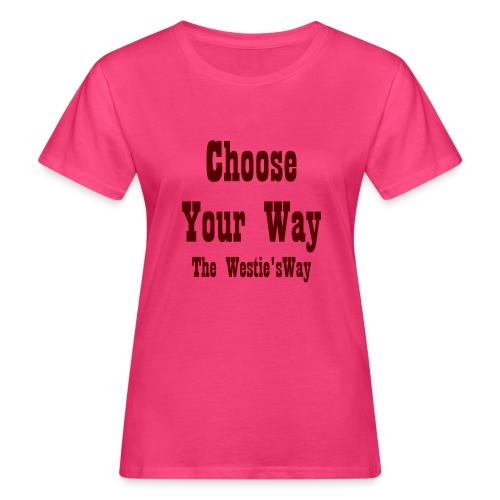 Choose Your Way Brown - Ekologiczna koszulka damska