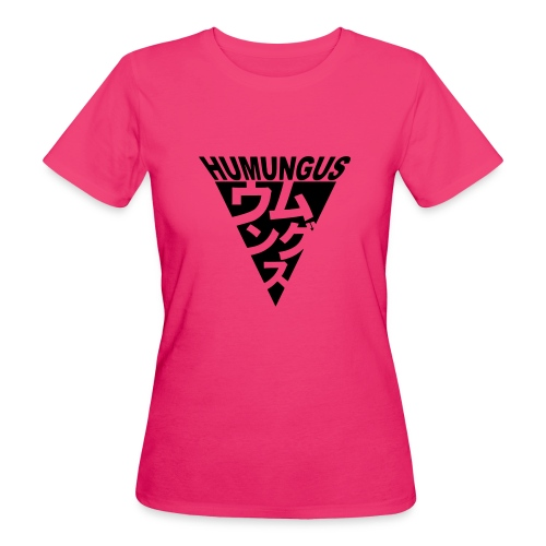 humungus - Frauen Bio-T-Shirt