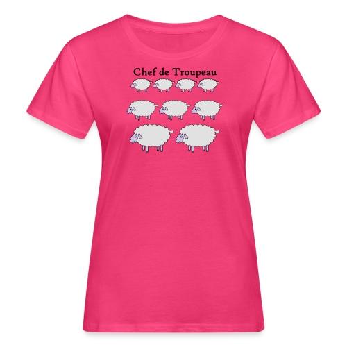 chef-de-troupeau - T-shirt bio Femme