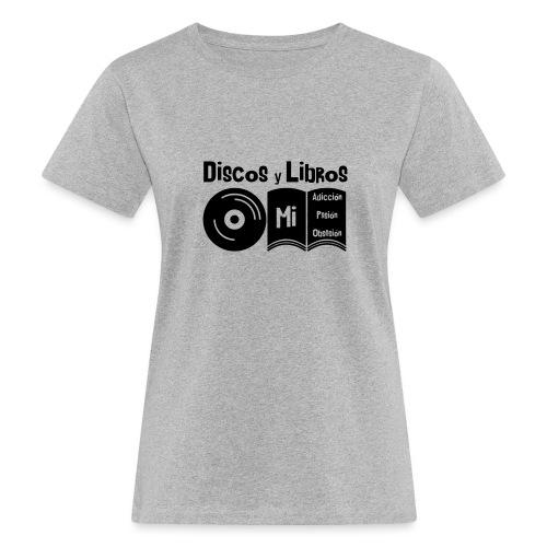 Discos y Libros - Camiseta ecológica mujer