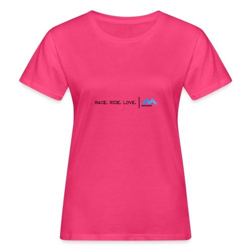 Race. Ride. Love. BCRacing - Women's Organic T-Shirt