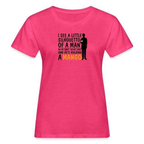 I See a Little Silhouetto of a Man - Naisten luonnonmukainen t-paita