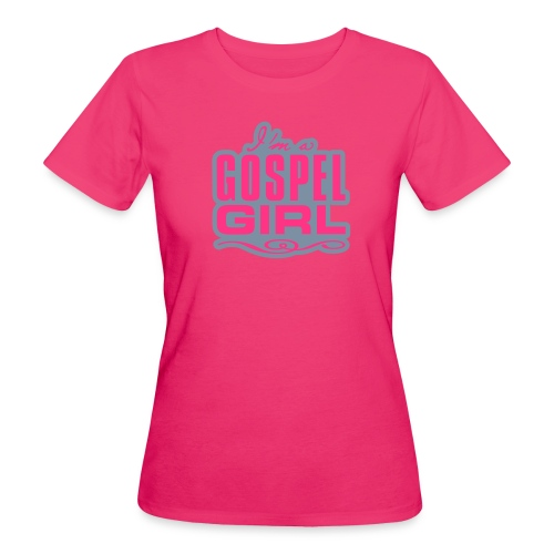 gospel girl 1 - Women's Organic T-Shirt