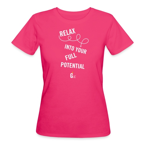 Relax into your full potential I v2 - Women's Organic T-Shirt