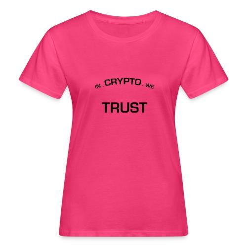 In Crypto we trust - Vrouwen Bio-T-shirt
