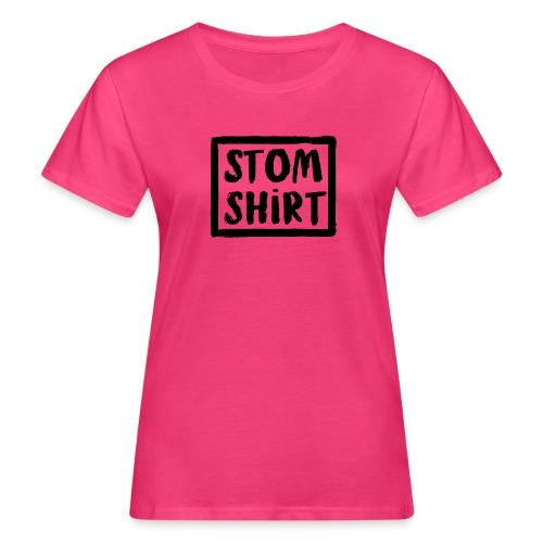 Stom shirt - Vrouwen Bio-T-shirt