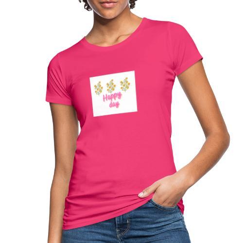 Happy day - Camiseta ecológica mujer