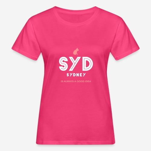 SYDNEY E' SEMPRE UNA BUONA IDEA! - T-shirt ecologica da donna