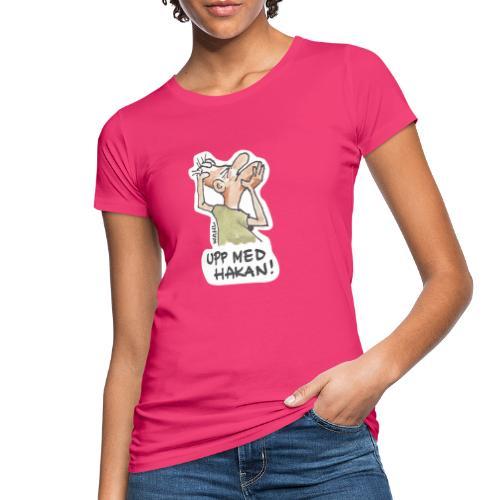 UPP MED HAKAN! - Ekologisk T-shirt dam