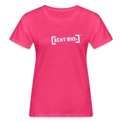 ECHT BIO weiss - Frauen Bio-T-Shirt