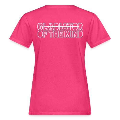 Gladiator Of The Mind - Women's Organic T-Shirt