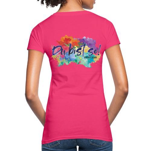 Du bist so! - Frauen Bio-T-Shirt