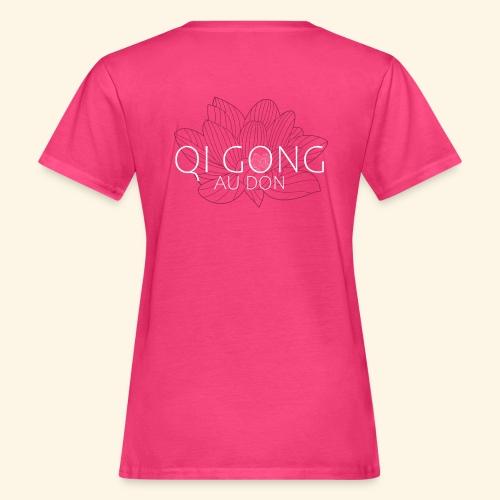 Qi gong au Don - T-shirt bio Femme
