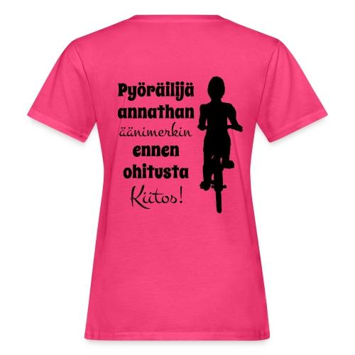 Äänimerkki ennen ohitusta, kiitos - Naisten luonnonmukainen t-paita