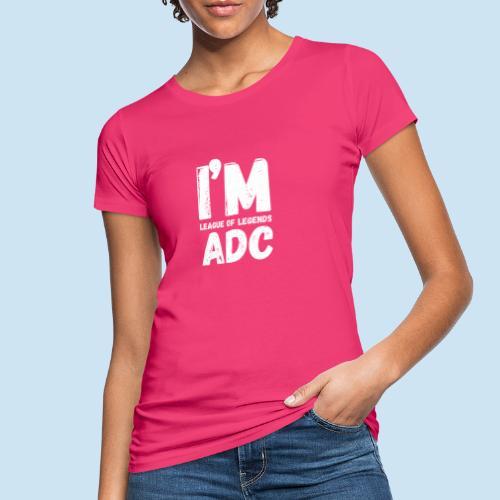 I'm ADC main - Økologisk T-skjorte for kvinner