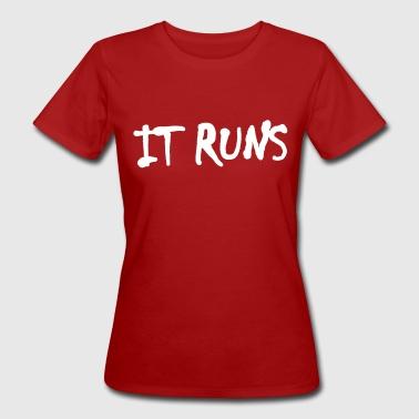 it runs - Frauen Bio-T-Shirt
