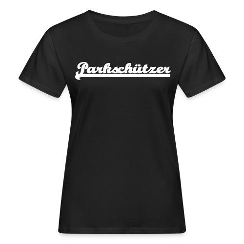 parkschuetzer_schriftzug - Frauen Bio-T-Shirt
