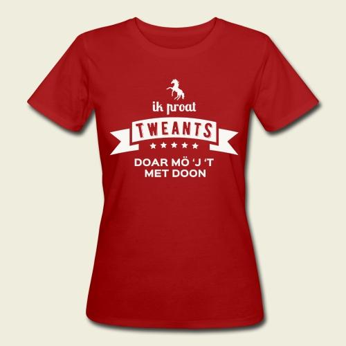 Ik proat Tweants...(lichte tekst) - Vrouwen Bio-T-shirt