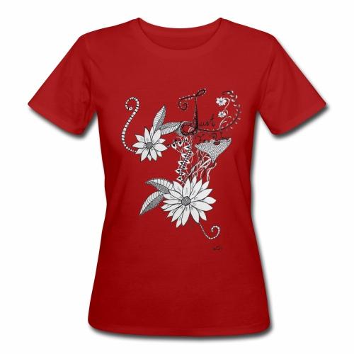Just for you - Naisten luonnonmukainen t-paita