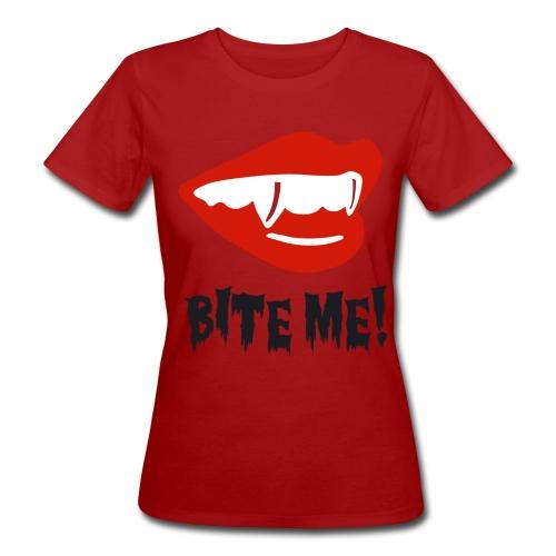 Bite Me - Vrouwen Bio-T-shirt