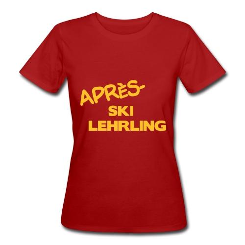 Après Ski Lehrling, Winter Shirt - Frauen Bio-T-Shirt