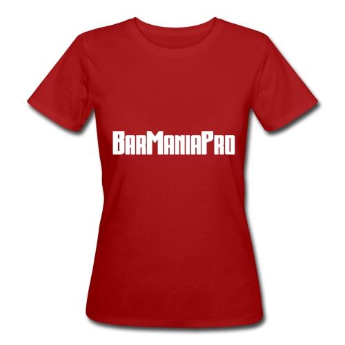 BarManiaPro - Women's Organic T-Shirt