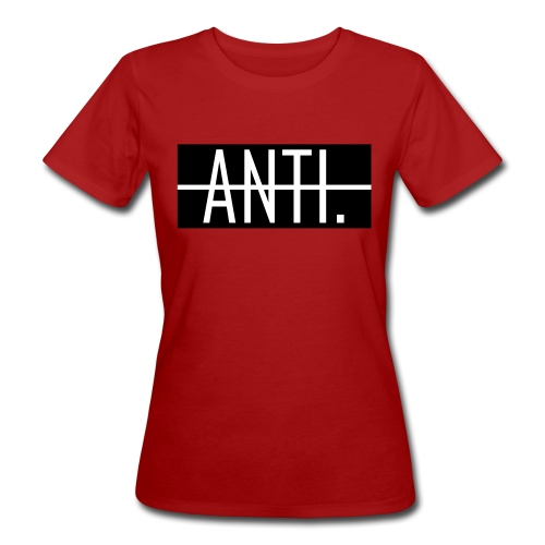 Anti Logo - Frauen Bio-T-Shirt