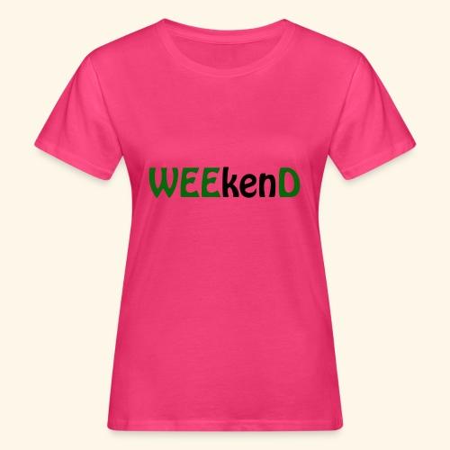 weed - Frauen Bio-T-Shirt