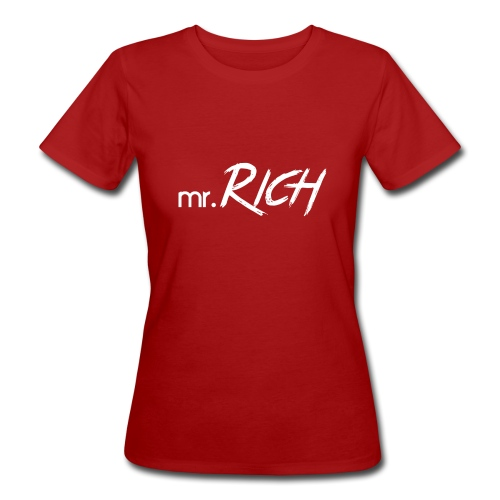 Mr. Rich - Frauen Bio-T-Shirt